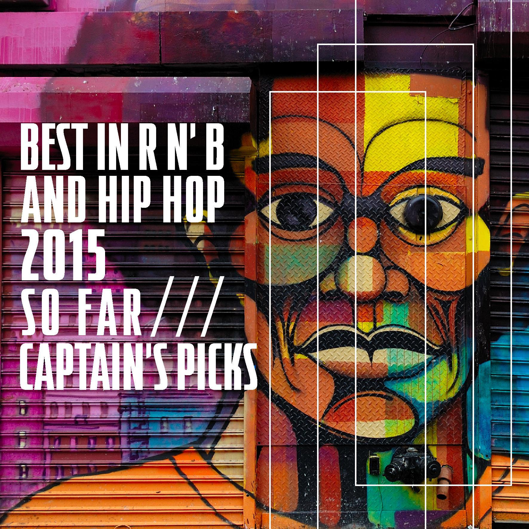 2015 Hip Hop so far