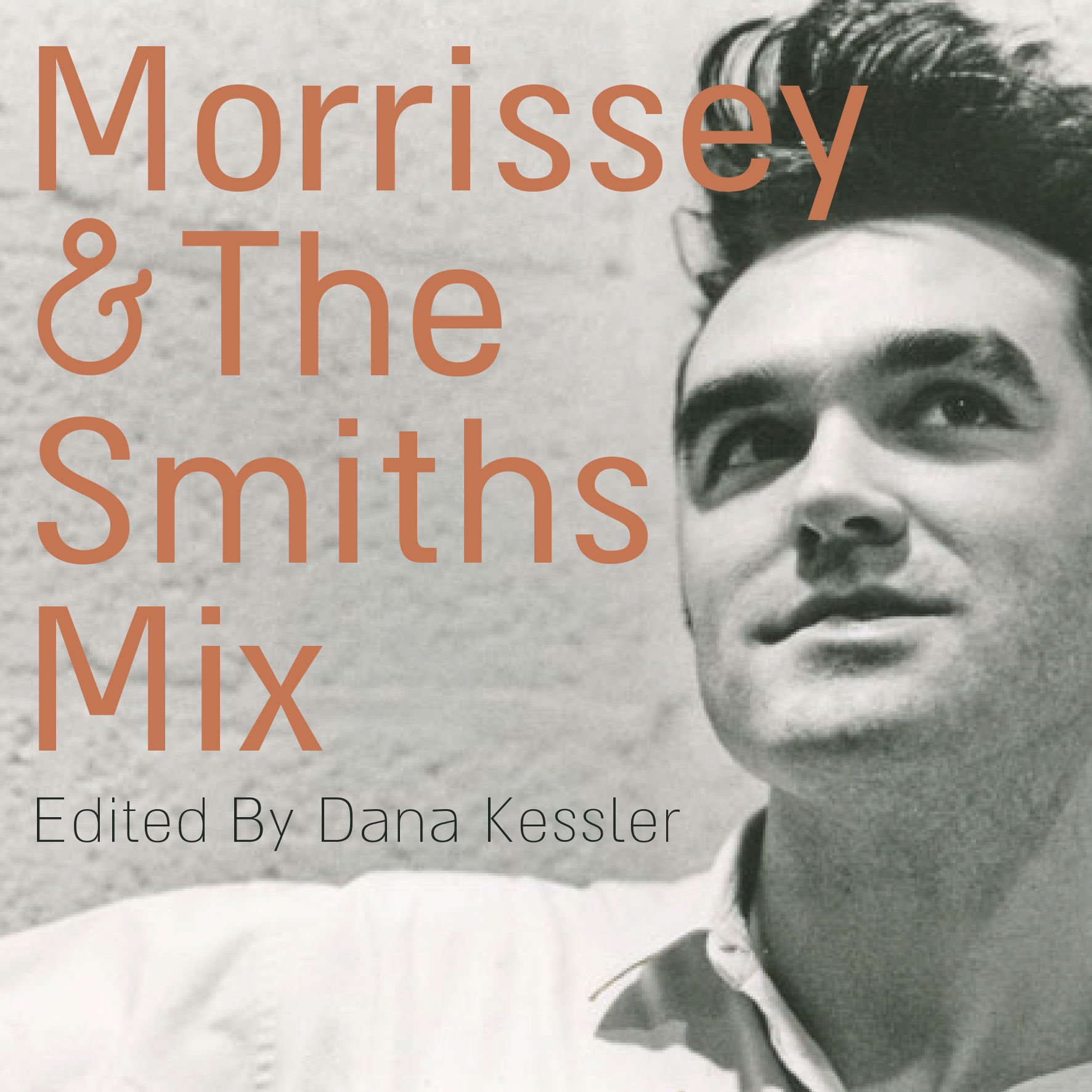 Morrissey and The Smiths mix